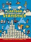 The Cartoon Introduction to Statistics by Grady Klein, Alan Dabney (Hardback, 2013)