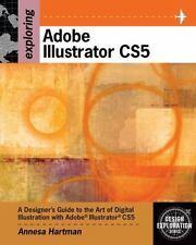 Exploring Adobe Illustrator CS5 Design Exploration Series
