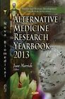 Alternative Medicine Research Yearbook: 2013 by Nova Science Publishers Inc (Hardback, 2014)