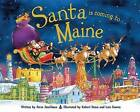 Santa Is Coming to Maine by Steve Smallman (Hardback, 2013)