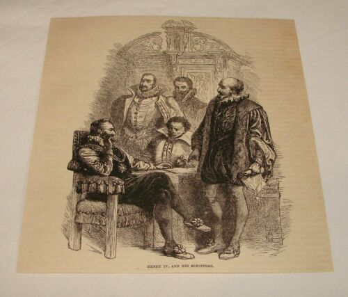 1877 magazine engraving HENRY IV, And His Ministers