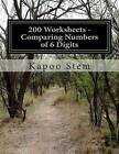 200 Worksheets - Comparing Numbers of 6 Digits: Math Practice Workbook by Kapoo Stem (Paperback / softback, 2015)