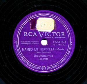 LUIS-ARCARAZ-y-su-Orquesta-on-RCA-Victor-23-5416-Mambo-en-Trompete