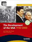 The WJEC GCSE History: the Development of the USA 1930-2000 by John Wright, Steve Waugh (Paperback, 2011)