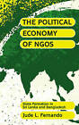 The Political Economy of NGOs: State Formation in Sri Lanka and Bangladesh by Jude L. Fernando (Paperback, 2011)