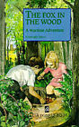 The Fox in the Wood: A Wartime Adventure by Rosemary Hayes, Tessa Hamilton (Paperback, 1989)