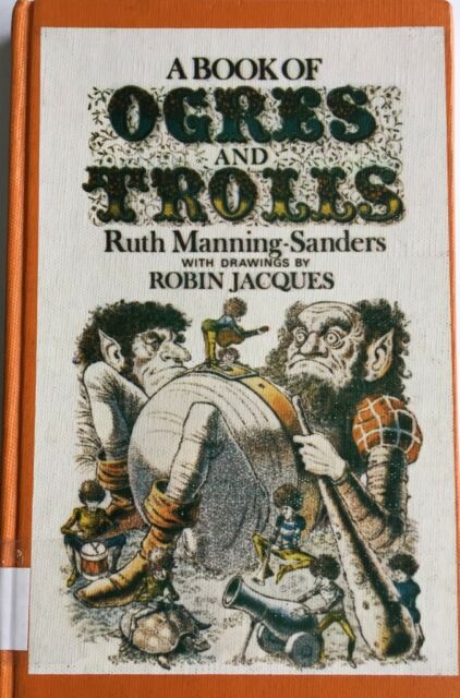 A Book of Ogres and Trolls 1973 HC