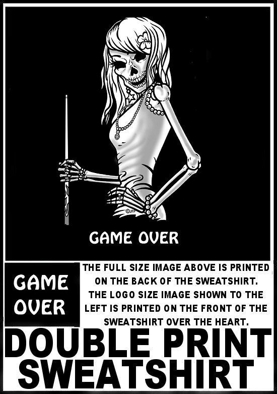 GAME OVER DOUBLE PRINT SKULL SKELETON GIRL POOL CUE SWEATSHIRT