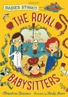 The Royal Babysitters by Clementine Beauvais (Paperback, 2014)