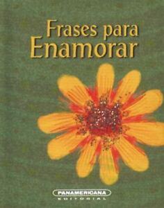 Details About Frases Para Enamorar By Vallejo Esperanza