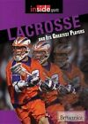 Lacrosse and Its Greatest Players by Rosen Education Service (Hardback, 2015)