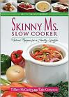 Skinny Crock Pot by Tiffany McCauley and Gale Compton (2012, Hardcover)