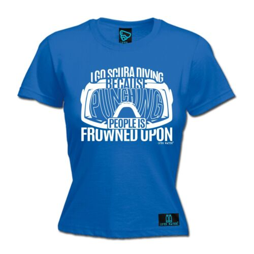 Ladies Diving Scuba Diving Because Punching People diver funny Birthday T-SHIRT