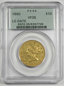 1850 $10 Liberty Head Large Date Gold Coin PCGS VF35 Old Green Holder
