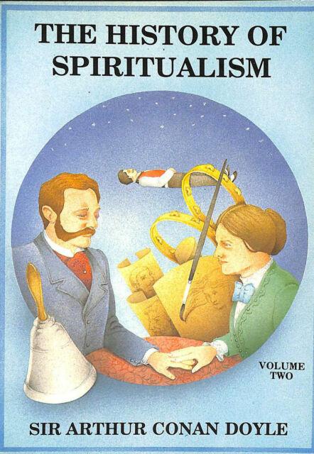 The History of Spiritualism: v. 2 by Doyle, Sir Arthur Conan