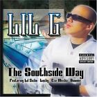 The Southside Way [PA] by Lil G (Rap) (CD, Feb-2006, Thump Records)