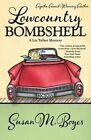 Lowcountry Bombshell by Susan M Boyer (Paperback / softback, 2013)