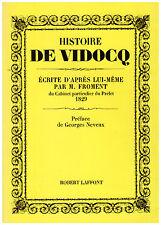 FROMENT M. - HISTOIRE DE VIDOCQ - 1967