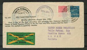 Brazil 1930 Rio De Janeiro First Flight Cover To La Paz Bolivia via Condor #4436