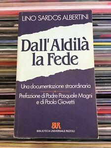 Lino Sardos  ALBERTINI - DALL' ALDILA' LA FEDE
