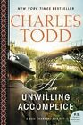 An Unwilling Accomplice: A BESS Crawford Mystery by Charles Todd (Paperback, 2015)