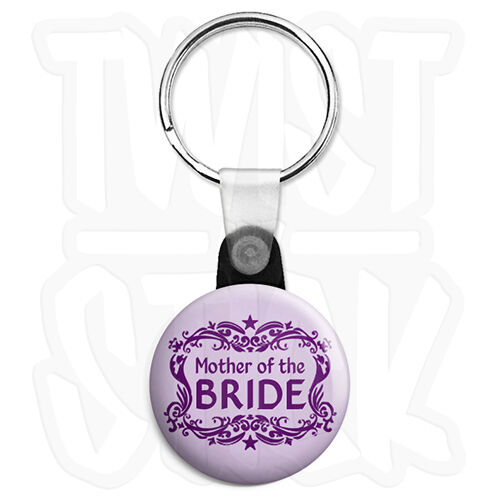 Mother of the Bride Zip Pull Option Wedding Hen 25mm Keyring Button Badge