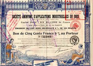 Bon 500 frs S.A. Applications Industrielles du Bois 1918 ( action