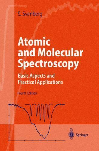 Atomic and Molecular Spectroscopy: Basic Aspects and Practical Applications: ...