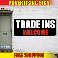 Trade Ins Welcome Banner Advertising Vinyl Sign Flag Auto Car Dealer Shop Credit
