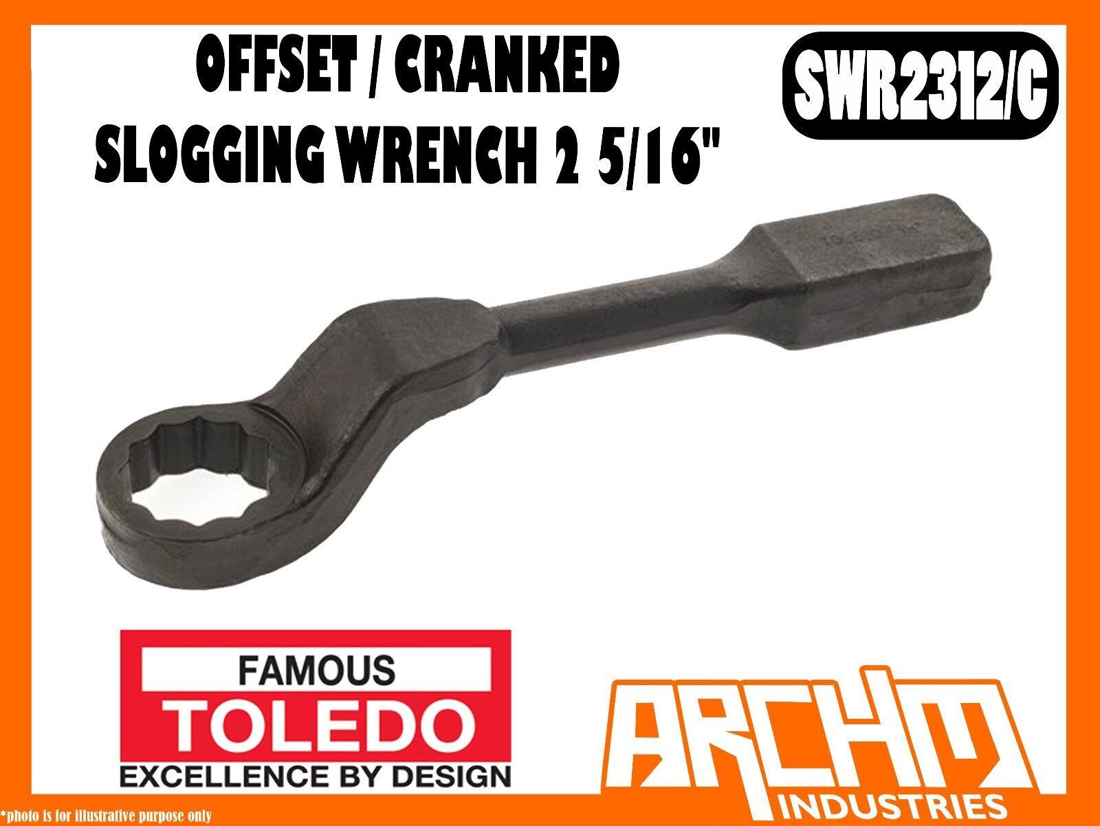 TOLEDO SWR2312 C - OFFSET   CRANKED SLOGGING WRENCH 2 5 16