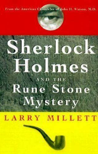 Sherlock Holmes And The Rune Stone Mystery By Larry Millett 1999