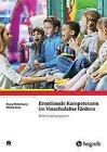 Emotionale Kompetenzen im Vorschulalter fördern von Franz Petermann und Nicole Gust (2016, Taschenbuch)