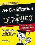 A+ Certification for Dummies® by Ron Gilster (2003, Paperback, Revised)