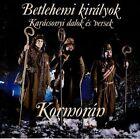 Betlehemi Kiralyok 5991811402129 by KORMORAN CD