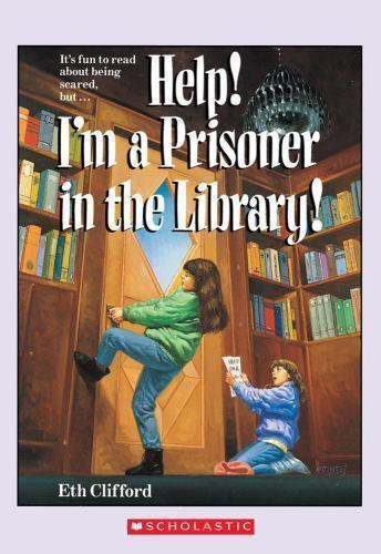 Help! I'm A Prisoner In The Library by Clifford, Eth
