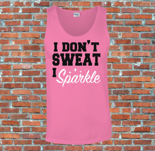 I don/'t sweat I sparkle Women Workout Gym Printed Tank Top Vest S-2XL