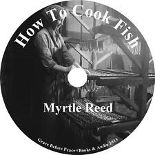 How to Cook Fish, Myrtle Reed Classic Cookbook Audiobook on 1 MP3 CD