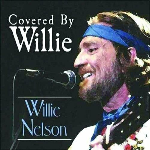 Willie Nelson Covered by Willie (compilation, 2005, US) [CD]