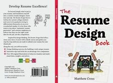 The Resume Design Book: How to Write a Resume in College & Influence...