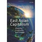East Asian Capitalism: Diversity, Continuity, and Change by Oxford University Press (Paperback, 2014)