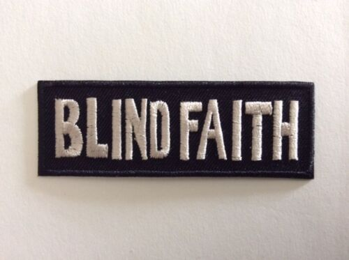 BLIND FAITH 8*3 CM NEUF M316 //// ECUSSON PATCH AUFNAHER TOPPA