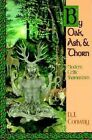 By Oak, Ash and Thorn: Modern Celtic Shamanism by Deanna J. Conway (Paperback, 1995)