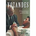 Vozandes - Building a Community of Believers, Healers, Educators, and Leaders by Roger D Reimer (Paperback / softback, 2014)