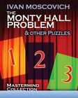 Monty Hall Problem and Other Puzzles by Ivan Moscovich (Paperback, 2011)