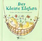 Der Kleine Elefant (2013, Gebundene Ausgabe)