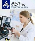 Building Computers Computer Engineers by Daniel R Faust 9781508145387