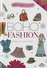 Boho Fashion by Karen Latchana Kenney (Hardback, 2014)