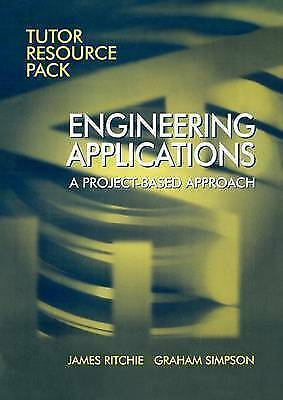 1 of 1 - Engineering Applications: Tutors Resource Pack: A Project Bases Approach, Ritchi