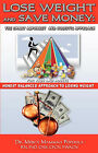 Lose Weight and Save Money: The Smart Alphabet and Holistic Approach by Mercy Mammah Popoola (Paperback / softback, 2007)