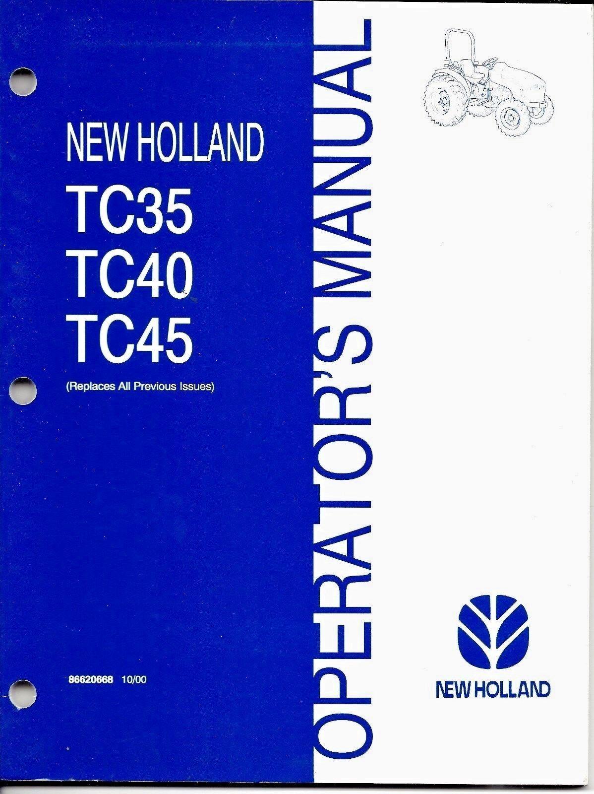 holland tc35 tc40 tc45 tractor operator manual 86620668 ebay rh ebay com New Holland TC35D Manual TC35D Repair Manual